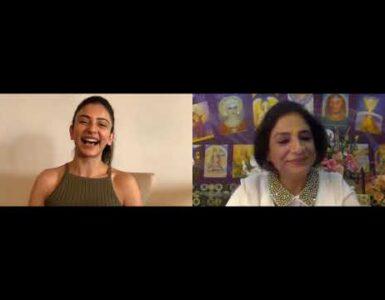 In Conversation - Actress Rakul Preet Singh with Spiritual Coach Neera Sareen